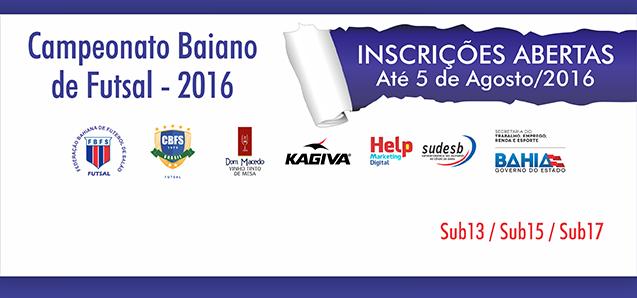 Campeonato Baiano de Futsal - 2016 Sub 13-15-17 ate 5 agosto 2